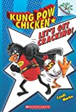 Let's Get Cracking! (Kung Pow Chicken. Scholastic Branches)
