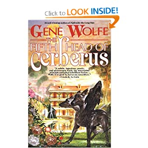 The Fifth Head of Cerberus: Three Novellas by Gene Wolfe