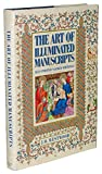 The Art of Illuminated Manuscripts: Illustrated Sacred Writings