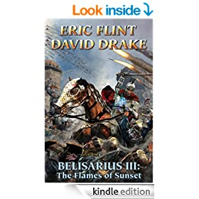 Belisarius III: The Flames of Sunset (Belisarius Saga combo volumes Book 3)