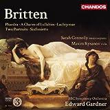 Britten: Phaedra/ a Charm of Lullabies