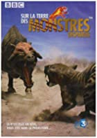 Sur la terre des monstres disparus © Amazon