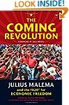 The Coming Revolution: Julius Malema...