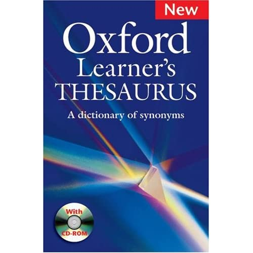 OXFORD LEARNERS THESAURUS PACK: A Dictionary of Synonyms