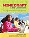 Minecraft in the Classroom: Ideas, in...
