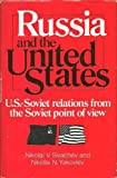 img - for Russia and the United States (The United States in the world, foreign perspectives) book / textbook / text book