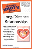 The Complete Idiot's Guide to Long Distance Relationships