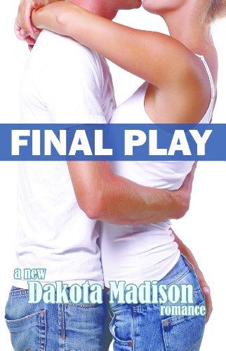 Final Play (Matchplay Series) by Dakota Madison