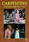 CARPENTERS LIVE ON STAGE 1972�E1974 [DVD]