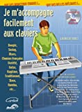 echange, troc Huet Laurent - Je M Accompagne Facilement aux Claviers Inclus CD Extra Audio and Midi Files