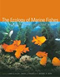 img - for The Ecology of Marine Fishes: California and Adjacent Waters book / textbook / text book