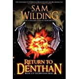 Return to Denthan - Book Three of the Denthan Seriesby Sam Wilding