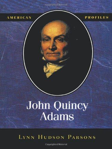 John Quincy Adams (American Profiles)