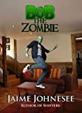 img - for Bob The Zombie book / textbook / text book