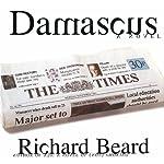 Damascus: A Novel | Richard Beard