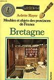 echange, troc Arlette Royer - Meubles et objets des provinces de France : vendée