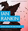 Even Dogs in the Wild Audiobook by Ian Rankin Narrated by James Macpherson