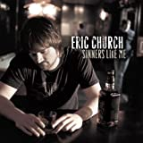 How 'Bout You ~ Eric Church