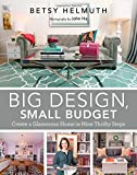 img - for Big Design, Small Budget: Create a Glamorous Home in Nine Thrifty Steps book / textbook / text book