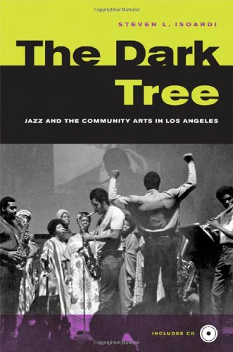 The Dark Tree: Jazz And The Community Arts In Los Angeles front-1040797