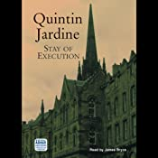 Stay of Execution: Bob Skinner, Book 14 | Quintin Jardine