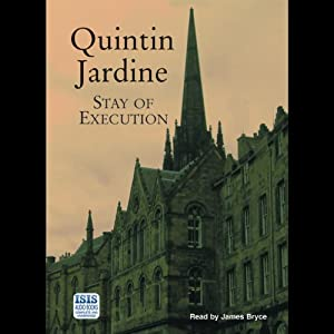 Stay of Execution: Bob Skinner, Book 14 | [Quintin Jardine]