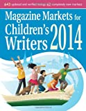 Magazine Markets for Childrens Writers 2014