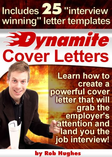 Dynamite Cover Letters! (Now with 35 Cover Letter Templates)