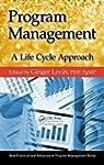 Program Management: A Life Cycle  App...