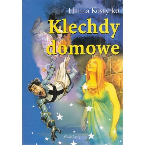 Klechdy Domowe (Lektura Dla Klasy III) (9788372546883