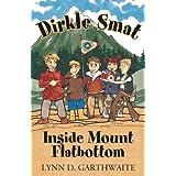 Dirkle Smat Inside Mount Flatbottom ~ Lynn D. Garthwaite