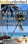 Mexico-Expatriate Insights (Mexico In...