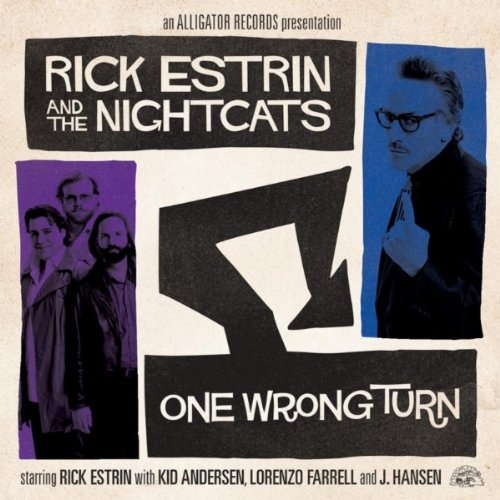 Rick Estrin & The Nightcats - One Wrong Turn