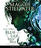 Blue Lily, Lily Blue - Audio (The Raven Cycle)