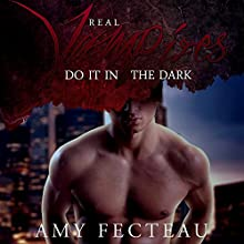 Real Vampires Do It in the Dark (       UNABRIDGED) by Amy Fecteau Narrated by James Patrick Cronin