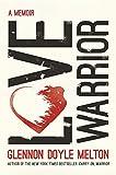 img - for Love Warrior: A Memoir book / textbook / text book