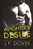 A Fighters Desire - Part One (A Gloves Off Novel)