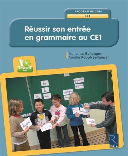 reussir-son-entree-en-grammaire-au-ce1-cd-rom