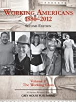 Working Americans, 1880-2009 - Vol. 1 the Working Class
