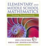 Elementary and Middle School Mathematics: Teaching Developmentally (7th Edition) ~ Jennifer M. Bay-Williams