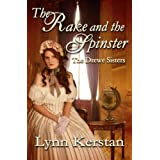 The Rake and the Spinster, A Regency Novella (The Drewe Sisters) ~ Lynn Kerstan