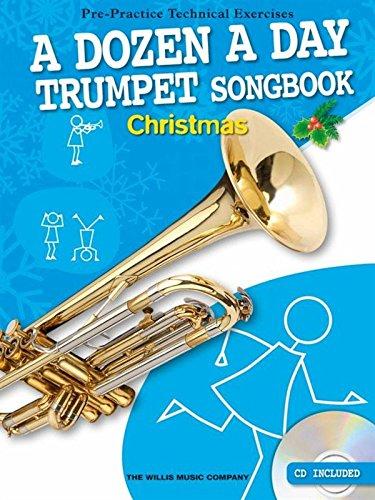 A Dozen A Day: Trumpet Songbook Christmas: Christmas (Dozen a Day Songbook)