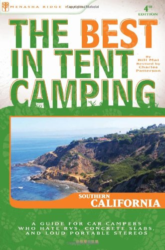 The Best in Tent Camping: Southern California (Best Tent Camping)