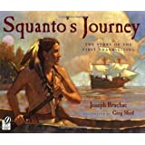 Squanto's Journey: The Story of the First Thanksgiving ~ Joseph Bruchac