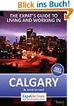 Calgary Expat Guide - 2012 edition (E...