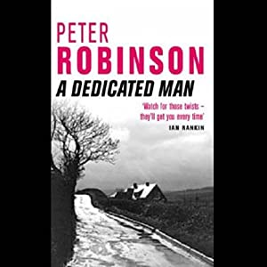 A Dedicated Man: Inspector Banks, Book 2 | [Peter Robinson]
