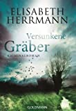 Versunkene Gräber: Kriminalroman (Ein Joachim-Vernau-Krimi 4)