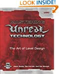 Mastering Unreal Technology: The Art...