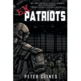 Ex-Patriots (Ex-Heroes Book 2) ~ Peter Clines