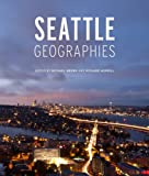 Image of Seattle Geographies (Samuel and Althea Stroum Book)